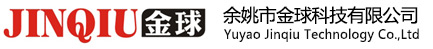Yuyao Jinqiu Technology Co.,Ltd